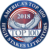Americas Top 100 High Stakes Litigators 2018 Badge